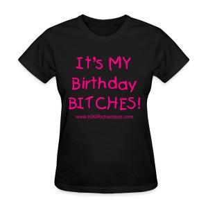 Birthday T-shirt - Women's T-Shirt