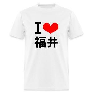 I love Fukui - Men's T-Shirt