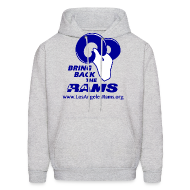 Hoodies ~ Men's Hoodie ~ Bring Back the LA Rams Sweatshirt (Grey)