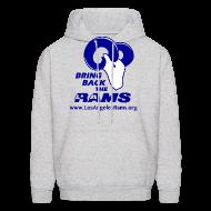 Hoodies ~ Men's Hoodie ~ Bring Back the LA Rams Sweatshirt (Grey)