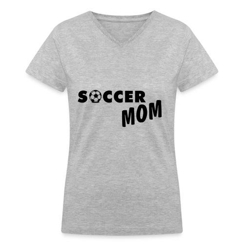 Soccer Mom V neck Tee - Women's V-Neck T-Shirt