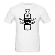 T-Shirts ~ Men's T-Shirt ~ You say