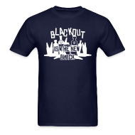 T-Shirts ~ Men's T-Shirt ~ Blackout is the New Black