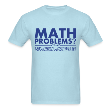 Math Problems? Call Hotline Vector Design T-Shirts