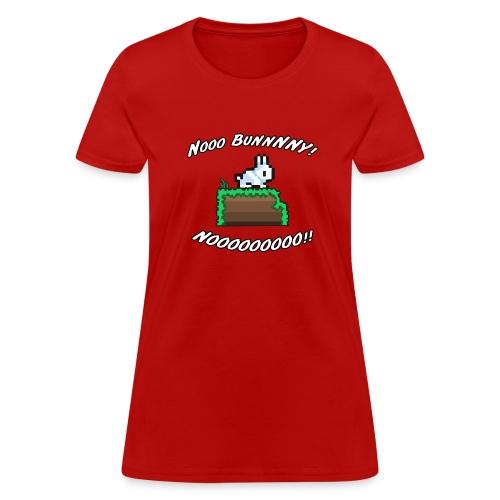 Nooo BUNNNNY! NOOOOOOOOO!! (Women) - Women's T-Shirt