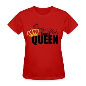 Curly Hair Queen - Women's T-Shirt