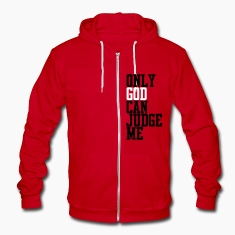 Only God Can Judge Zip Hoodies/Jackets