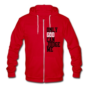 Only God Can Judge Zip Hoodies/Jackets - Unisex Fleece Zip Hoodie by American Apparel