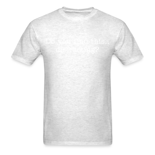 Do you find this.. - Men's T-Shirt