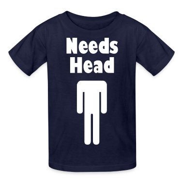 Needs Head Kids' Shirts