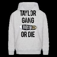 Hoodies ~ Men's Hoodie ~ Taylor Gang or Die