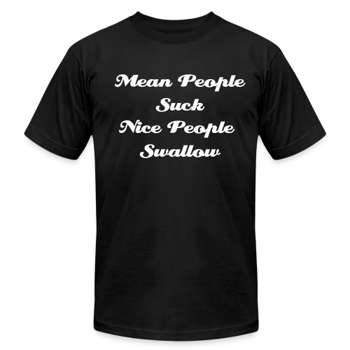 Mean people suck - Men's  Jersey T-Shirt