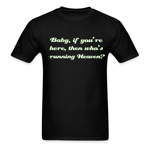 If you're here - Men's T-Shirt