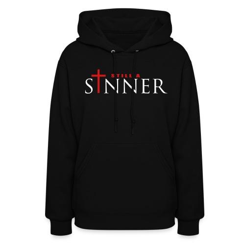Still A Sinner - Women's Hoodie