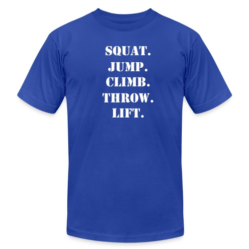 Squat. Jump. Climb. Throw. Lift. - Men's Fine Jersey T-Shirt