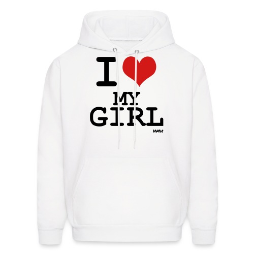 I Love My Girl - Men's Hoodie