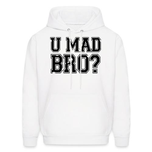 You Mad Bro - Men's Hoodie