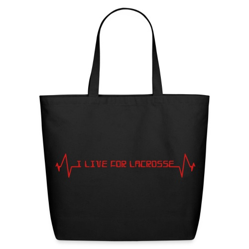 I Live For Lacrosse Organic Tote - Eco-Friendly Cotton Tote
