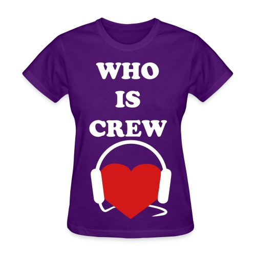 GIRLS WHO IS CREW LOVE - Women's T-Shirt