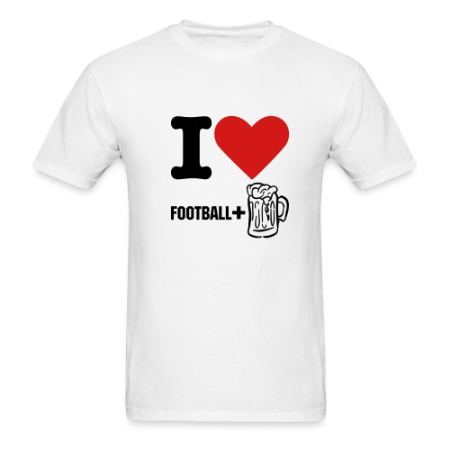 Men's T-Shirt - Front...I love football and beer. Back...Your team sucks
