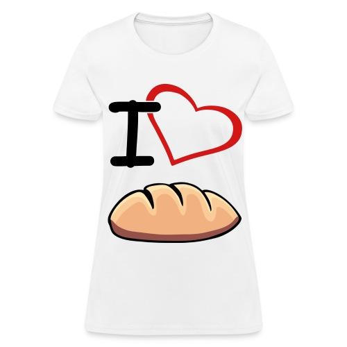 I Heart Bread - Women's T-Shirt