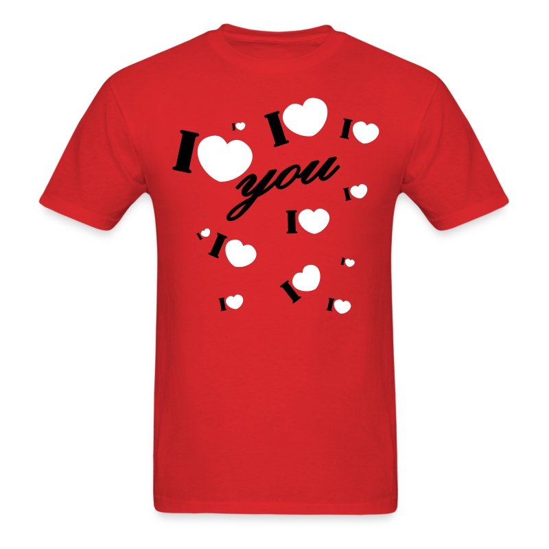 I Love You Valentine Valentine 39 S Day T Shirt Spreadshirt