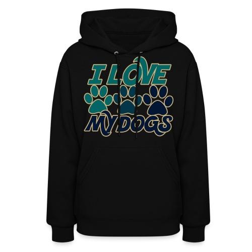 I love my dogs sweatshirt - Women's Hoodie