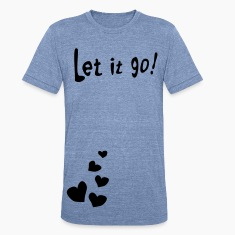 Let it go Men's Tri-Blend Vintage T-Shirt by American Apparel