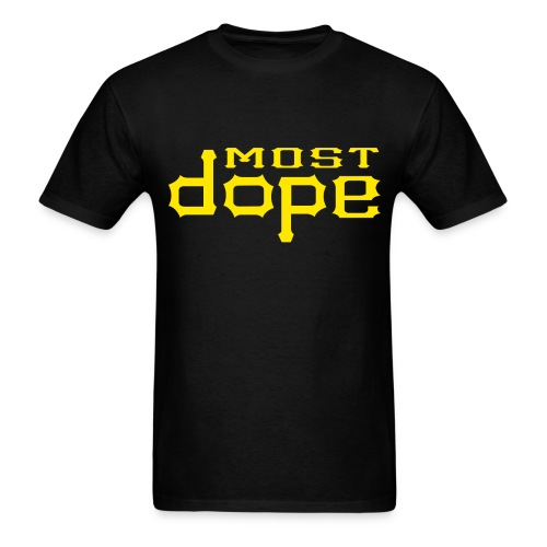 Most Dope Shirt - Pittsburgh - Men's T-Shirt