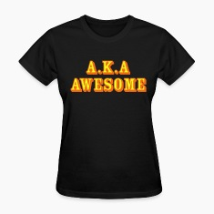 Also known as Awesome