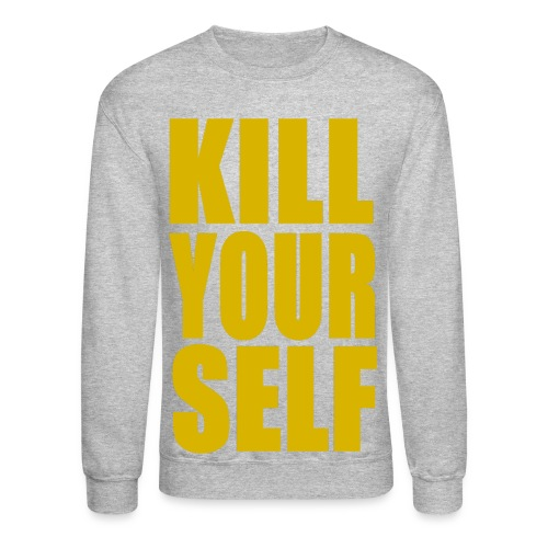 KILL YOURSELF BOLD - YELLOW - Crewneck Sweatshirt