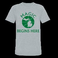 T-Shirts ~ Unisex Tri-Blend T-Shirt ~ MAGIC BEGINS HERE