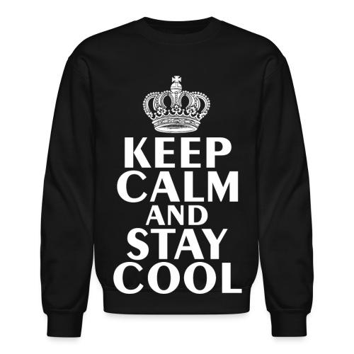 Keep Calm and Stay Cool - Crewneck Sweatshirt