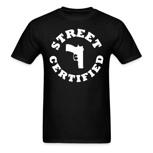 Street Certified Shirt - Men's T-Shirt