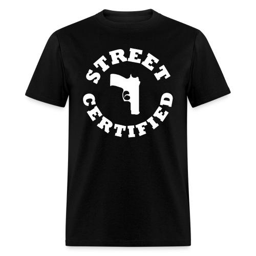 Street Certified Shirt - Men's T-Shirt