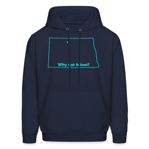 Why not Minot? Hooded Sweatshirt - Men's Hoodie
