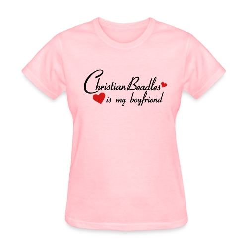 Christian Beadles Is My Boyfriend - Women's T-Shirt