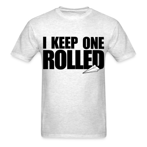 KeepOneRolled - Men's T-Shirt
