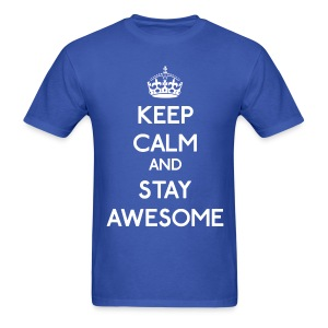 Keep Calm and Stay Awesome - Men's T-Shirt