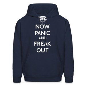 Now Panic and Freak Out - Men's Hoodie