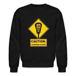 'CAUTION: Lacrosse Player' Men's Sweatshirt - Crewneck Sweatshirt