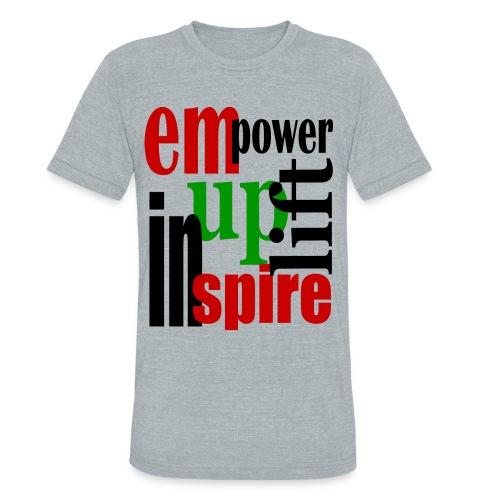 Empower Uplift & Inspire - Unisex Tri-Blend T-Shirt