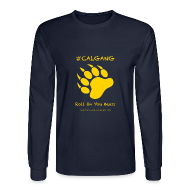 Long Sleeve Shirts ~ Men's Long Sleeve T-Shirt ~ CalGang Roll On You Bears