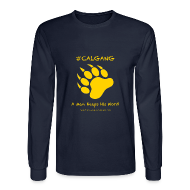 Long Sleeve Shirts ~ Men's Long Sleeve T-Shirt ~ CalGang A Man Keeps His Word