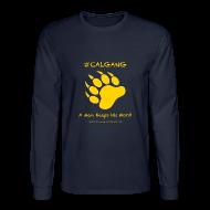 Long Sleeve Shirts ~ Men's Long Sleeve T-Shirt ~ CalGang A Man Keeps His Word