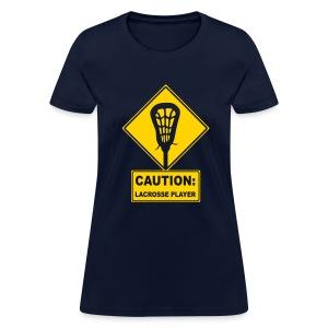 'CAUTION: Lacrosse Player' Women's Standard Weight T-Shirt - Women's T-Shirt