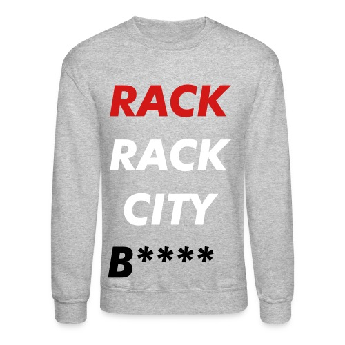 Rack City - Crewneck Sweatshirt
