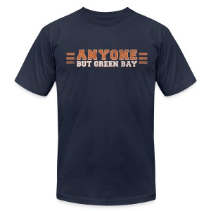 Anyone But Green Bay - Men's T-Shirt by American Apparel
