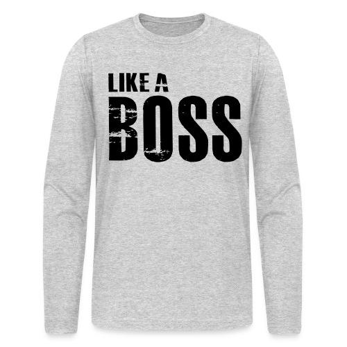 Like a Boss Long Sleeve T-Shirt - Men's Long Sleeve T-Shirt by Next Level