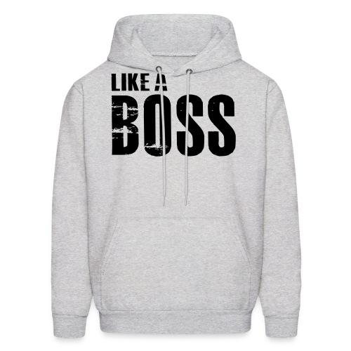 Like a Boss Hoodies - Men's Hoodie